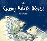 img - for Snowy White World to Save book / textbook / text book