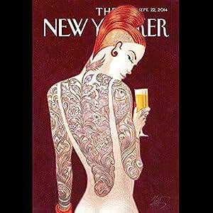 The New Yorker, September 22nd 2014 (Nick Paumgarten, Lizzie Widdicombe, Rivka Galchen) | [Nick Paumgarten, Lizzie Widdicombe, Rivka Galchen]