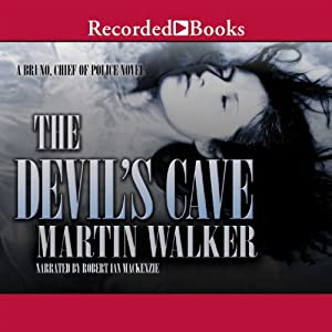 The Devil's Cave: Bruno, Chief of Police, Book 5 | [Martin Walker]