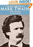 Complete Mark Twain Collection (300+ works) (Illustrated)