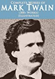 img - for Complete Mark Twain Collection (300+ works) (Illustrated) book / textbook / text book
