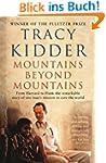 Mountains Beyond Mountains: One docto...