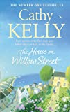 Cover of The House on Willow Street by Cathy Kelly 0007373619