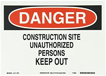 "Brady Red And Black On White Color Sustainable Safety Sign, Legend ""Danger Construction Site Unauthorized Persons Keep Out"""