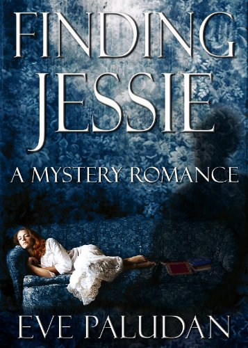 Amazon.com: Finding Jessie: A Mystery Romance eBook: Eve Paludan: Kindle Store