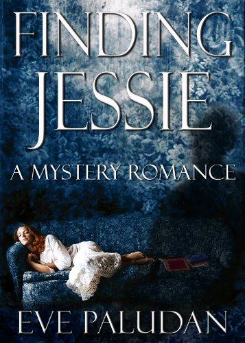 Finding Jessie: A Mystery Romance by Eve Paludan