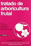 Tratado de arboricultura frutal. Vol. IV