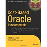 Cost-Based Oracle Fundamentalspar Jonathan Lewis