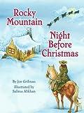 Rocky Mountain Night Before Christmas (Night Before Christmas Series)