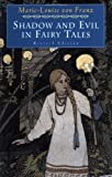 cover of Shadow and Evil in Fairy Tales (A C.G. Jung Foundation Book)