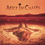 Dirt ~ Alice In Chains