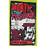 Death to Trad Rockby John Robb