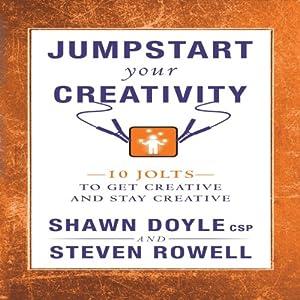 Jumpstart Your Creativity Audiobook
