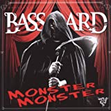 "Monster Monstervon ""Basstard"""