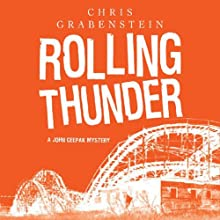 Rolling Thunder: A John Ceepak Mystery (       UNABRIDGED) by Chris Grabenstein Narrated by Jeff Woodman