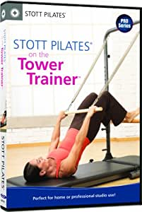 STOTT PILATES: STOTT PILATES: on the Tower Trainer