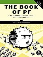 The Book of PF: A No-Nonsense Guide to the OpenBSD Firewall, 3rd Edition Front Cover