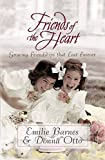 img - for Friends of the Heart book / textbook / text book