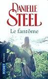 echange, troc Steel Danielle - Le Fantôme