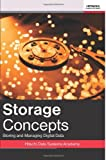 img - for Storage Concepts: Storing And Managing Digital Data (Volume 1) by Hitachi Data Systems Academy (2012-07-18) book / textbook / text book
