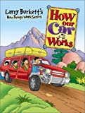 How Our Car Works (Larry Burkett's How Things Work) (078143792X) by Larry Burkett
