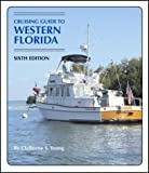 img - for Cruising Guide to Western Florida (6th Edition) book / textbook / text book