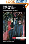 The Time of the City: Politics, philo...