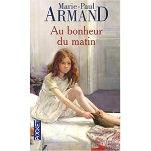 Au bonheur du matin (Marie-Paul Armand) dans (Auto)biographie 51Q610YQYML._SL500_AA300_