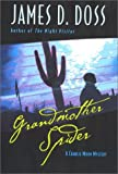Grandmother Spider: A Charlie Moon Mystery (Charlie Moon Mysteries) (0380977222) by Doss, James D.