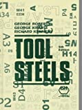 Tool Steels (0871705990) by George Roberts