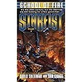School of Fire (Starfist, Book 2) ~ David Sherman