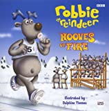 Robbie the Reindeer: Hooves of Fire (0563556536) by Dakin, Glenn