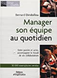 echange, troc Bernard Diridollou - Manager son équipe au quotidien