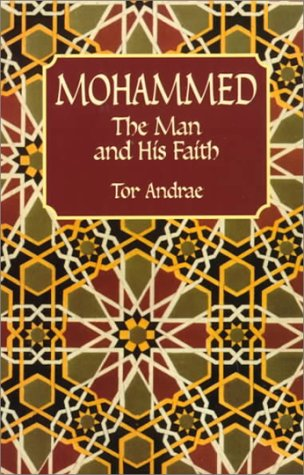 Mohammed, the Man and His Faith, TOR ANDRSR, THEOPHIL MENZEL