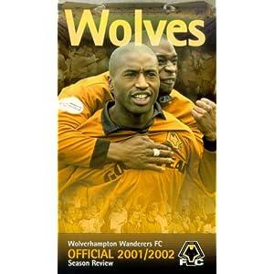 Wolverhampton Wanderers FC - Season Review 2001/02 [VHS]