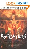 Dogeaters (Contemporary American Fiction)