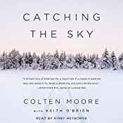 Catching the Sky | [Colten Moore, Keith O'Brien]
