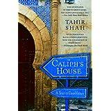 The Caliph's House: A Year in Casablanca ~ Tahir Shah