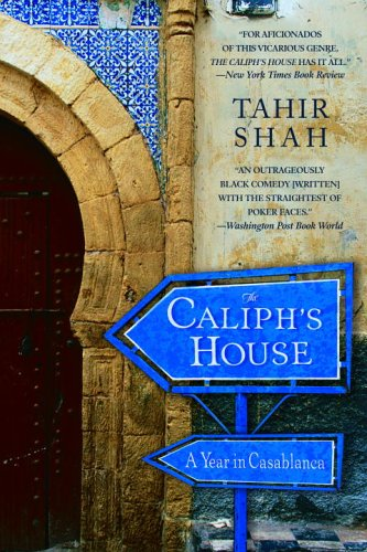 Caliph's House: A Year in Casablanca