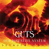 Guts: Our Digestive System (0060546514) by Simon, Seymour