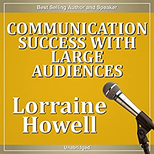 Communication Success with Large Audiences Speech