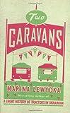 Marina Lewycka Two Caravans
