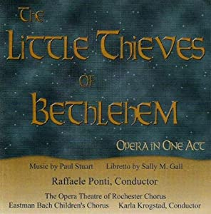 The Little Thieves of Bethlehem: Opera in One Act