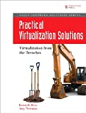 img - for Practical Virtualization Solutions: Virtualization from the Trenches (Negus Software Solutions Series) book / textbook / text book