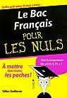 Le Bac Français pour les Nuls par Guilleron