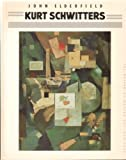 Kurt Schwitters: June 10-October 1, 1985, the Museum of Modern Art, New York (0870705946) by Schwitters, Kurt