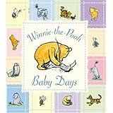 Winnie the Pooh Baby Daysby A.A. Milne