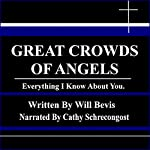 Great Crowds of Angels: Everything I Know About You | Will Bevis