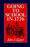 img - for Going to School in 1776 book / textbook / text book