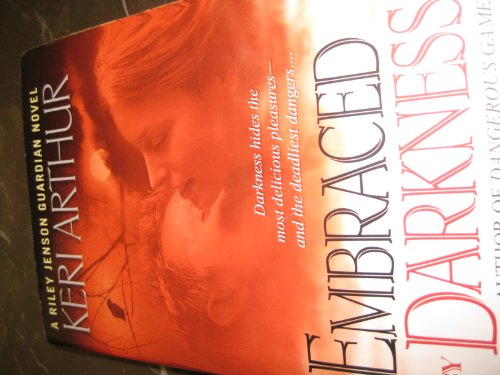 Cover of Embraced by Darkness (A Riley Jenson Guardian Novel)